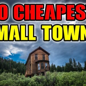 Cheapest Small Towns in The United States. Top 10