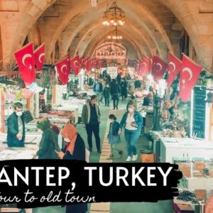Gaziantep Turkey City Walking Tour 4K - Old Historical Towns and Traditional Markets