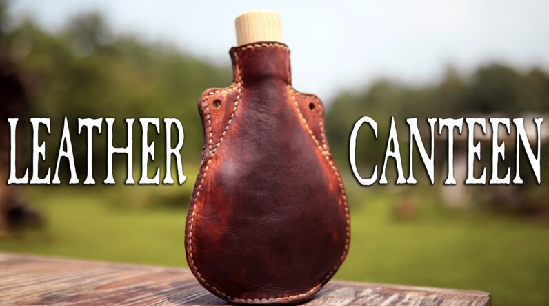 Handcraft Your Own Leather Canteen
